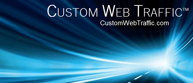 Custom Web Traffic - the best you'll find!